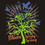 BLOOM: Spring Has Sprung!