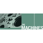 Machines, The