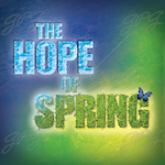 Hope Of Spring, The