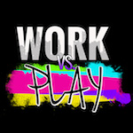 Work vs. Play